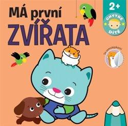 Obálka titulu Má první zvířata - Chytré dítě