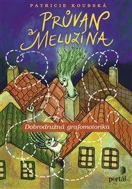 Průvan a Meluzína