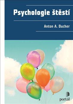 Obálka titulu Psychologie štěstí