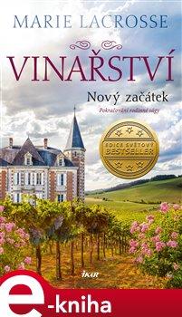 Obálka titulu Vinařství 2: Nový začátek