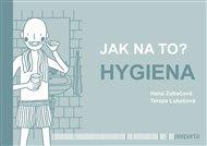 Jak na to? – Hygiena