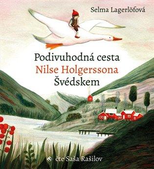 PODIVUHODNÁ CESTA NILSE HOLGERSSONA ŠVÉDSKEM CD (AUDIOKNIHA)