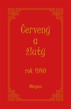 Obálka titulu Červený a žlutý rok 1940