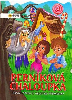 Obálka titulu První čtení vel.písmena - Perníková chaloupka