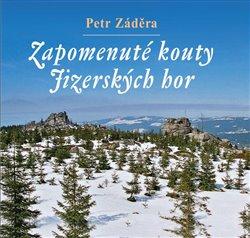 Obálka titulu Zapomenuté kouty Jizerských hor