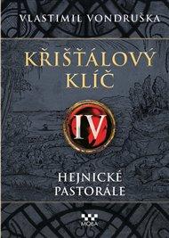 Křišťálový klíč IV. – Hejnické pastorále
