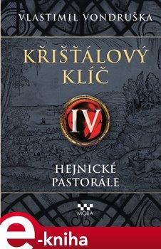 Obálka titulu Křišťálový klíč IV. – Hejnické pastorále