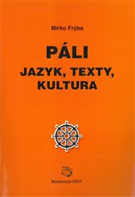 Páli - jazyk, texty, kultura