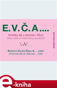 E.V.Č.A.... Take care of your soul and body