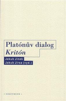 Obálka titulu Platónův dialog Kritón