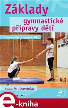 Obálka titulu Základy gymnastické přípravy dětí
