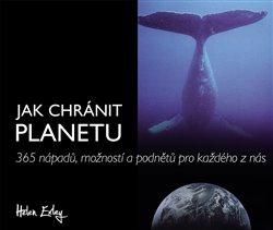Obálka titulu Jak chránit planetu