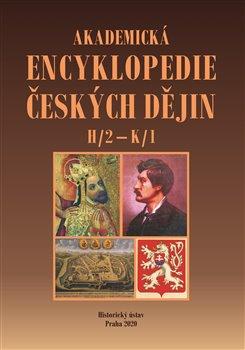 Obálka titulu Akademická encyklopedie českých dějin VI. -H/2 – K/1