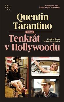 Obálka titulu Tenkrát v Hollywoodu
