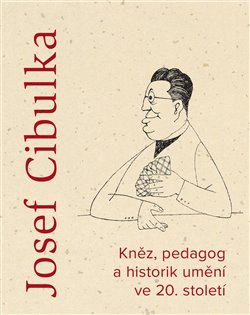 Obálka titulu Josef Cibulka
