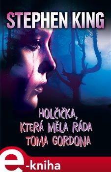 Obálka titulu Holčička, která měla ráda Toma Gordona