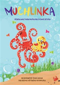 Obálka titulu Muchlinka - Příběhy malé chobotničky pro zvídavé dětičky