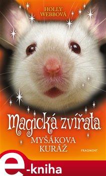 Magická zvířata - Myšákova kuráž