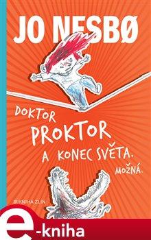 Obálka titulu Doktor Proktor a konec světa. Možná