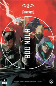 Batman / Fortnite: Bod nula 1
