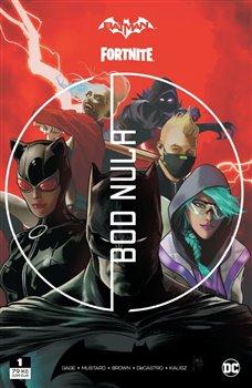 Obálka titulu Batman / Fortnite: Bod nula 1