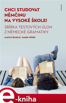 Chci studovat němčinu na vysoké škole!