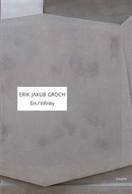 Píše a mluví se o něm, jako o samotáři slovenské poezie. O melancholickém romantikovi. Erik Jakub Groch (1957) má opravdu radši přírodu než město a ticho než lidskou skrumáž. Teď mu v českém překladu Olgy Stehlíkové vycházejí dvě sbírky v jedné knize - Em z roku 2006 a Infinity z roku 2008.