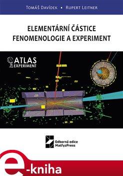 Obálka titulu Elementární částice - Fenomenologie a experiment