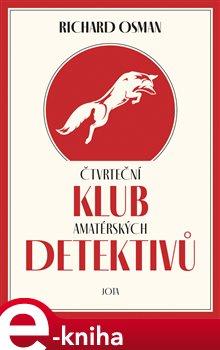 Obálka titulu Čtvrteční klub amatérských detektivů