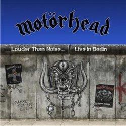 Obálka titulu Louder Than Noise..Live In Berlin