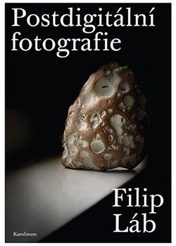 Obálka titulu Postdigitální fotografie