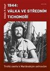 1944:VÁLKA SE STŘEDNÍM TICHOMOŘÍ