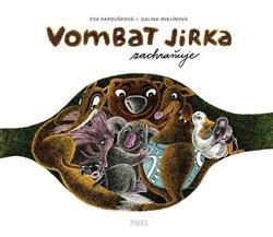 Obálka titulu Vombat Jirka zachraňuje