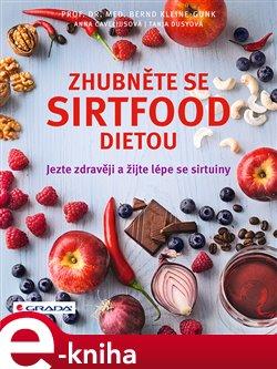 Zhubněte se sirtfood dietou