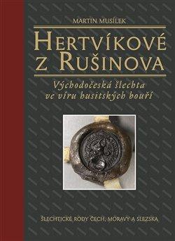 Obálka titulu Hertvíkové z Rušinova