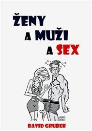 Ženy a muži a sex