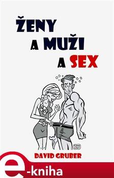 Obálka titulu Ženy a muži a sex