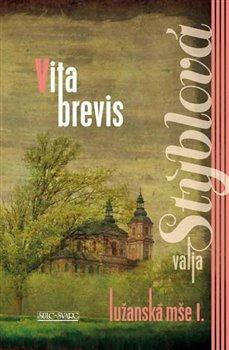 Obálka titulu Lužanská mše 1 - Vita brevis
