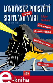 Obálka titulu Londýnské podsvětí kontra Scotland Yard