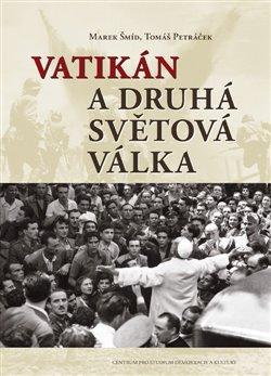 Obálka titulu Vatikán a druhá světová válka