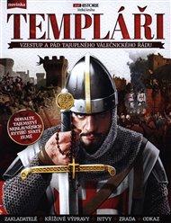 Templáři – Vzestup, vrchol a pád nejznámějšího rytířského řádu