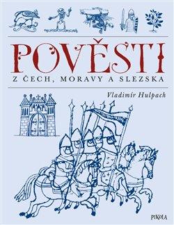 Obálka titulu Pověsti z Čech, Moravy a Slezska