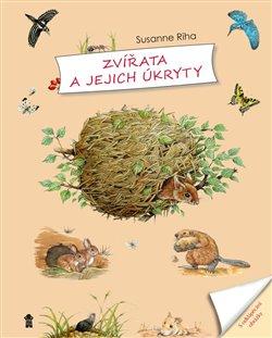 Obálka titulu Zvířata a jejich úkryty