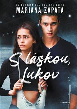 Obálka titulu S láskou, Lukov