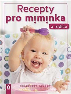 Recepty pro miminka a rodiče