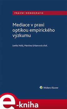 Obálka titulu Mediace v praxi optikou empirického výzkumu