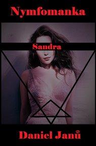 Nymfomanka Sandra