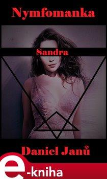 Obálka titulu Nymfomanka Sandra