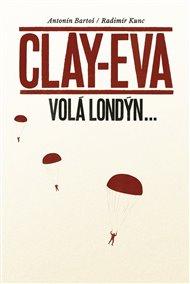 Clay-Eva volá Londýn...