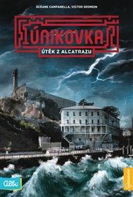 Kniha Únikovka - Útěk z Alcatrazu